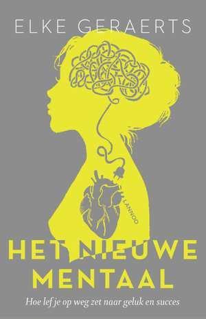 het-nieuwe-mentaal-elke-geraerts-boek-cover-9789401438711