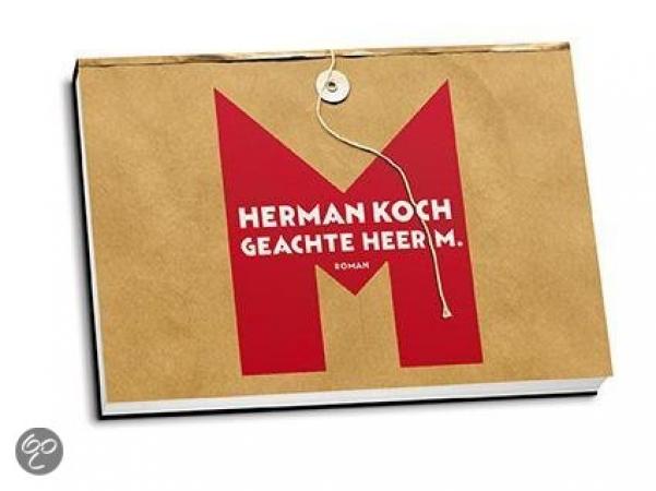 Geachte Heer M. – Herman Koch