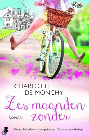 Zes maanden zonder – Charlotte de Monchy