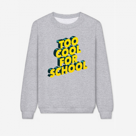 Sweater Too cool for school