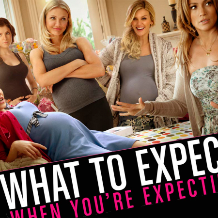 What to Expect When You Are Excpecting