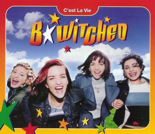 B*witsched – C'est la vie