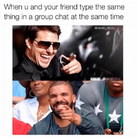 Wanneer jij en je vriendin tegelijkertijd dezelfde reactie typen…