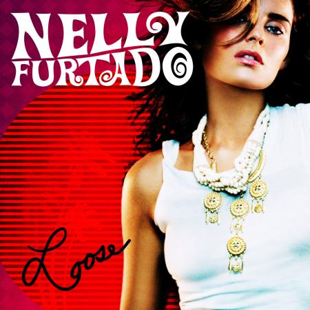 «Loose», Nelly Furtado