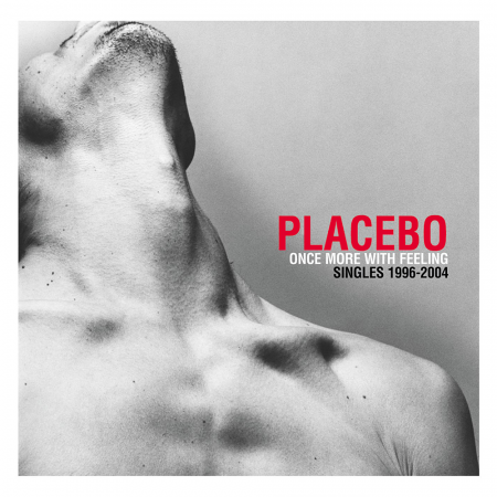 «Once More With Feelings», Placebo