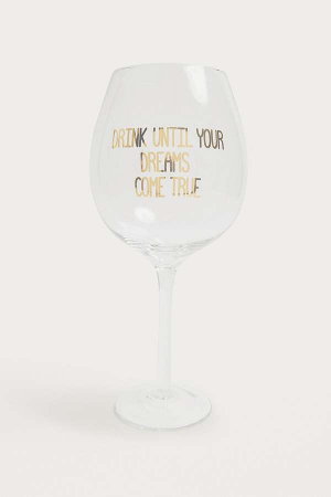 Verre de vin 'Drink Until Your Dreams Come True'