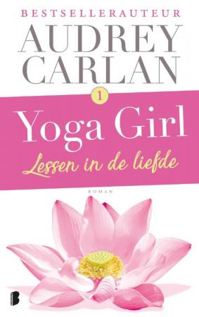 'Yoga Girl'-boeken, Audrey Carlan