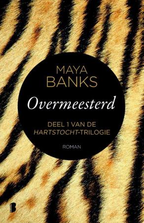 'Hartstocht'-trilogie, Maya Banks