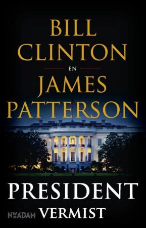 6. President Vermist, Bill Clinton en James Patterson