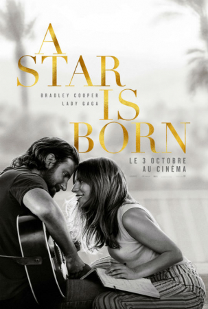 A Star is Born, avec Lady Gaga et Bradley Cooper