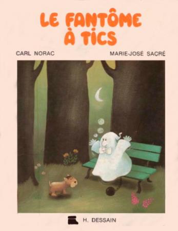 Le fantôme à tics – Carl Norac et Marie-José Sacré