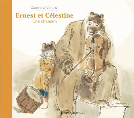 Ernest et Célestine – Gabrielle Vincent