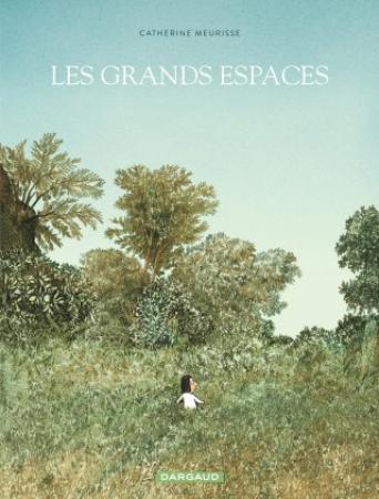 LA BD: Les grands espaces, Catherine Meurisse