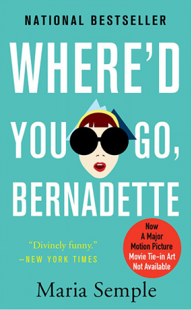 'Where'd You Go, Bernadette' van Maria Semple