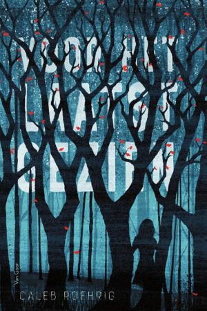 'Voor het laatst gezien' van Caleb Roehrig
