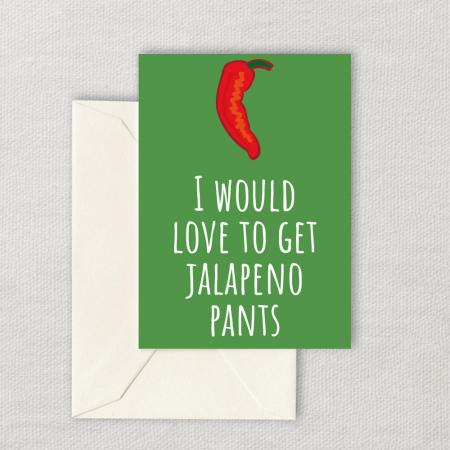 Get Jalapeno Pants