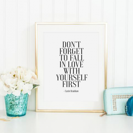 Quote 'Don't Forget To Fall In Love With Yourself First'