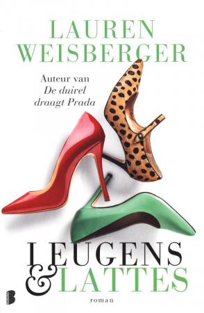 Leugens en lattes, Lauren Weisberger