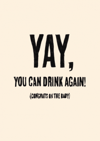 Yay, you can drink again