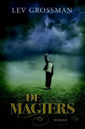 'De Magiërs' van Lev Grossman