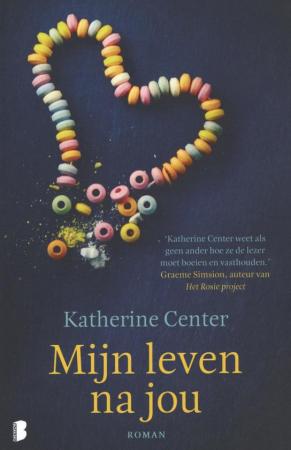 Mijn leven na jou, Katherine Center