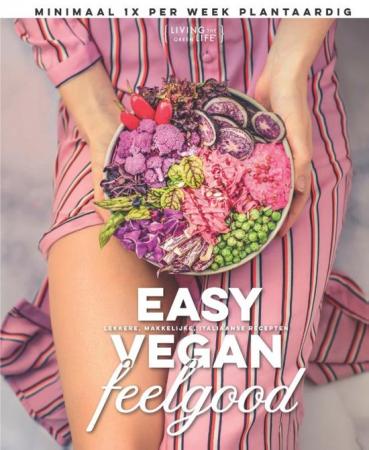 Easy Vegan Feelgood,Living The Green Life