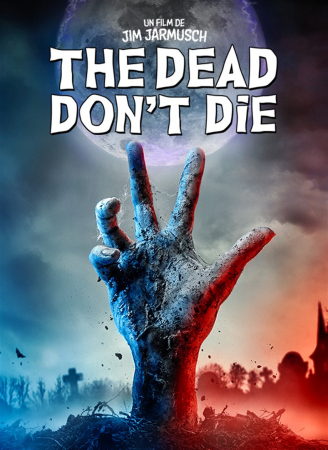 The Dead Don't Die – 2019