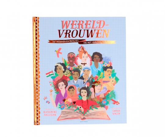 Inspireer je beste vriendin met 'Wereldvrouwen', een boek met de verhalen van 50 vrouwen en meisjes die het verschil maakten.
