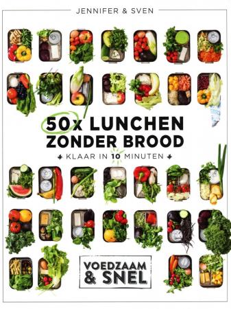 '50 x lunchen zonder brood' vanJennifer en Sven ter Heide