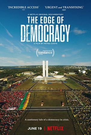 The Edge of Democracy