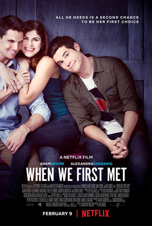 'When We First Met'