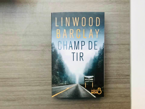 Pour les détectives en herbe: «Champ de tir » – Linwood Barclay