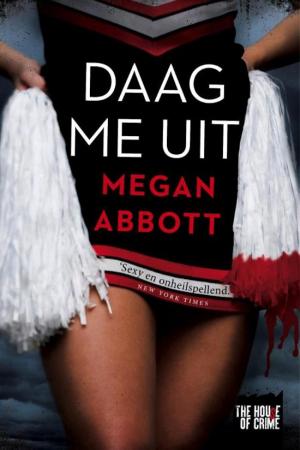 'Dare Me' van Megan Abbott