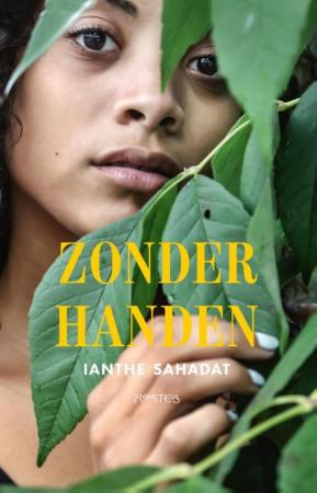 'Zonder Handen' van Ianthe Sahadat