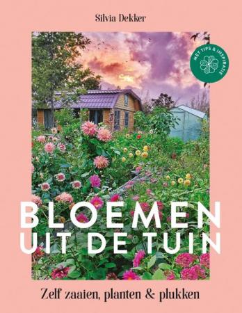 Bloemen uit de tuin van Silvia Dekker