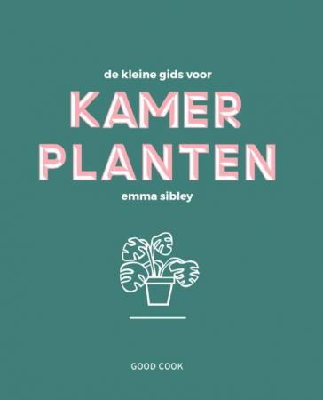 De kleine gids voor kamerplanten van Emma Sibley