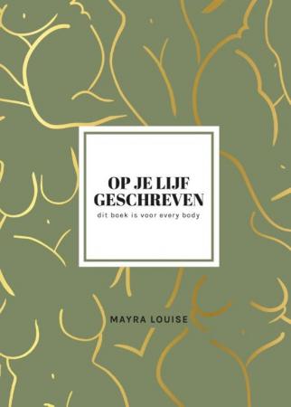 'Op je lijf geschreven' van Mayra Louise