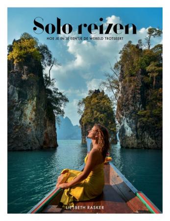 'Solo reizen' van Liesbeth Rasker