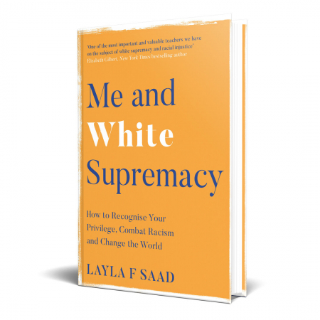 Me and White Supremacy – Layla Saad