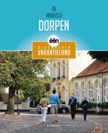 De mooiste dorpen – Vlaanderen Vakantieland