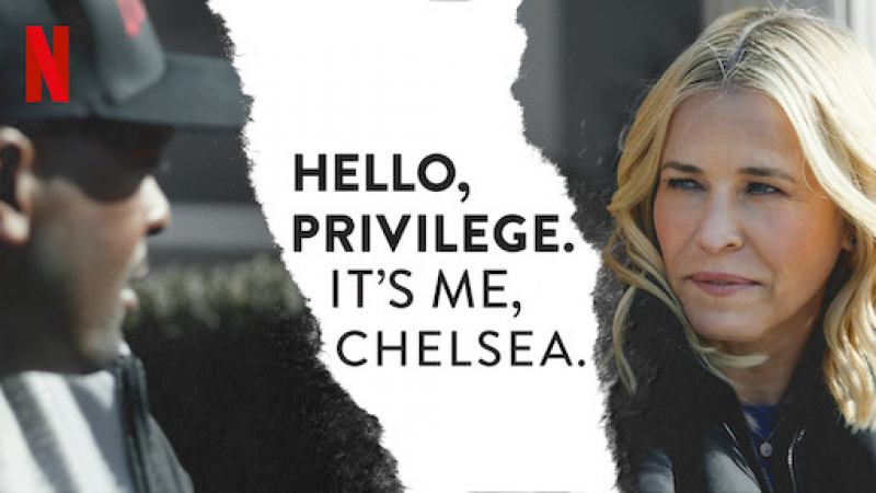 Hello, Privilege. It's Me, Chelsea.