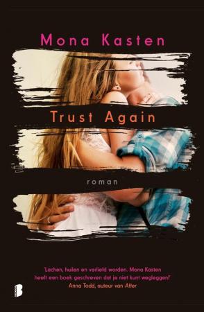 'Trust Again' van Mona Kasten