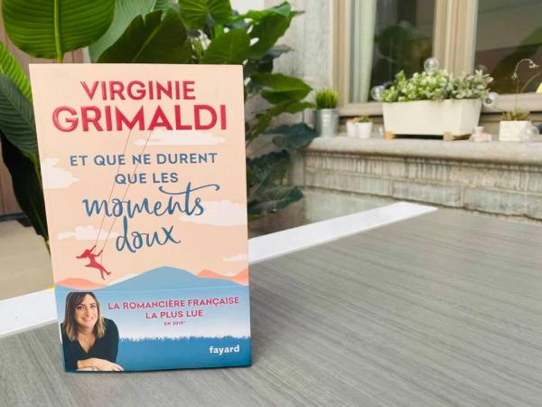 «Et que ne durent que les moments doux» – Virginie Grimaldi