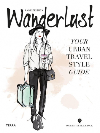 'Wanderlust – Your Urban Travel Style Guide'