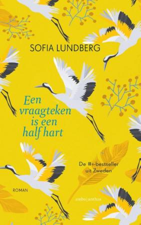 Een vraagteken is een half hart – Sofia Lundberg