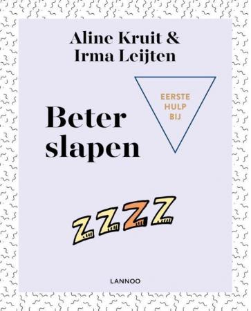 Eerste hulp bij beter slapen, Aline Kruit & Irma Leijten