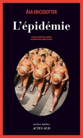 """""""L'épidémie"""" – Asa Ericsdotter"""