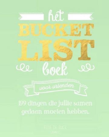 'Het Bucketlist boek voor vrienden' van Elise de Rijck