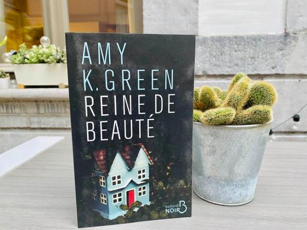 """""""Reine de beauté"""", Amy K. Green (Belfond Noir)"""