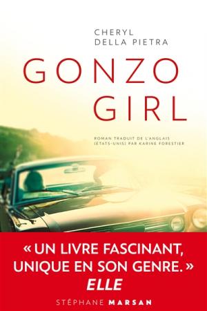 """""""Gonzo Girl"""" – Cheryl Della Pietra"""